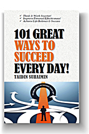101 GREAT Ways To Succeed Every Day!