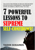 7 Powerful lessons To Supreme Self-Confidence
