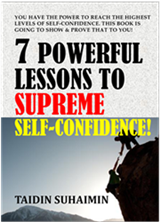 7 Powerful Lessons To Supreme Self-Confidence!
